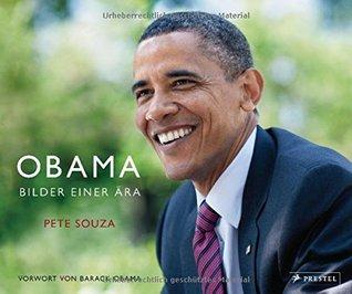 Barack Obama: Bilder einer Ära