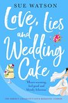 Love, Lies and Wedding Cake