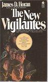 The New Vigilantes