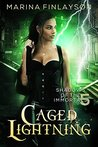Caged Lightning (Shadows of the Immortals #5)