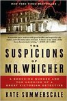 The Suspicions of Mr. Whicher Publisher: Walker & Company; Reprint edition
