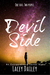 Devil Side (Extraordinary, #4) by Lacey Dailey