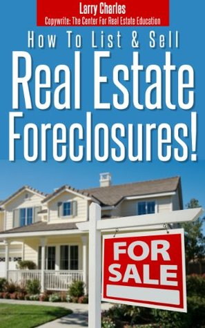 How You Can List And Sell Real Estate Foreclosures