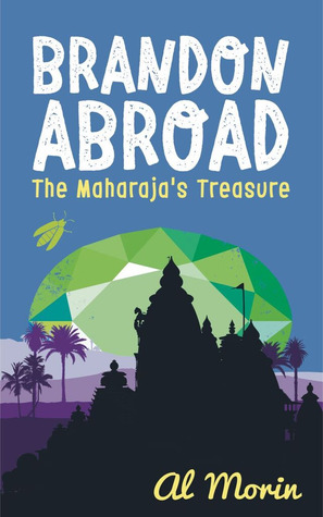 Brandon Abroad: The Maharaja's Treasure
