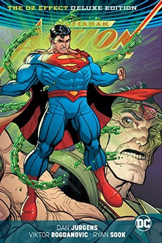 Superman: Action Comics - The Oz Effect Deluxe Edition (Action Comics (2016-))