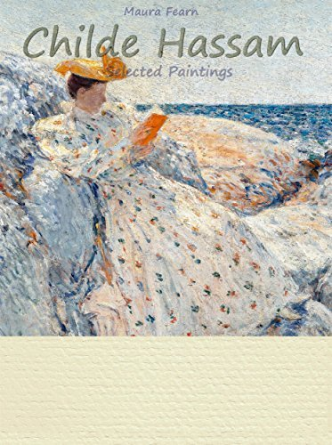 Childe Hassam: Selected Paintings