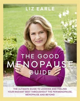 Menopause par Liz Earle