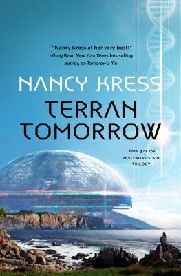 Terran Tomorrow: Yesterday's Kin Trilogy, Book 3