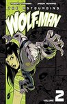 The Astounding Wolf-Man, Volume 2