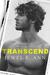 Transcend (Transcend Duet, #1) by Jewel E. Ann