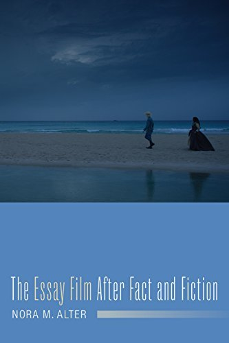 The Essay Film After Fact and Fiction (Film and Culture Series)