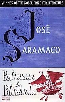 Baltasar and Blimunda by José Saramago