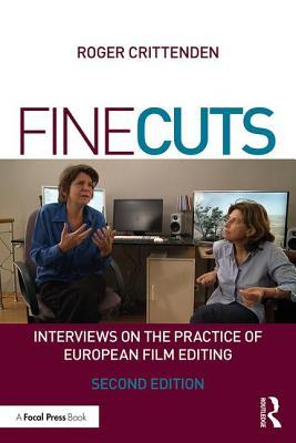 fine-cuts-interviews-on-the-practice-of-european-film-editing