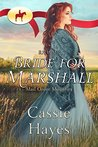 RNWMP: Bride for Marshall (Mail Order Mounties, #19)