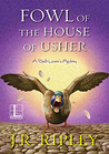 Fowl of the House of Usher (A Bird Lover's Mystery #7)