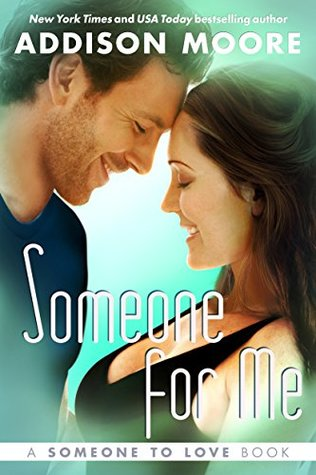 Someone for Me (Someone to Love, #3)