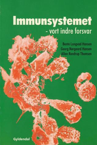 Immunsystemet: Vort indre forsvar