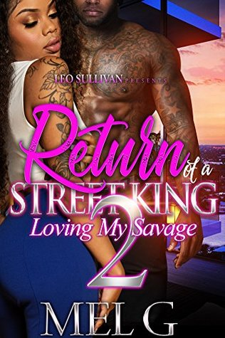 Return of A Street King 2: Loving My Savage
