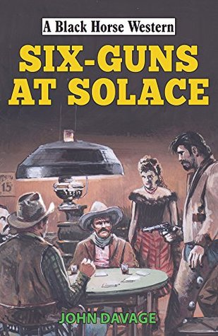 Six Guns at Solace (Black Horse Western)