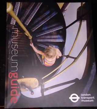 London Transport Museum Museum Guide