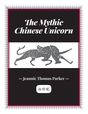 the-mythic-chinese-unicorn-2nd-edition