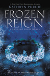 Frozen Reign (Burning Glass, #3)