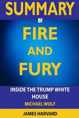 Summary Fire and Fury: Inside the Trump White House