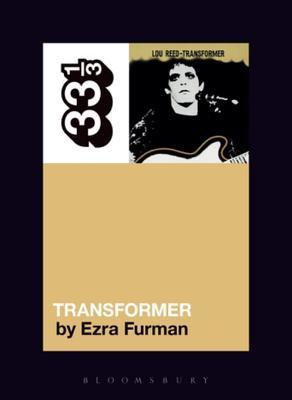 Lou Reed's Transformer by Ezra Furman