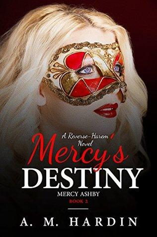 Mercy's Destiny by A.M. Hardin