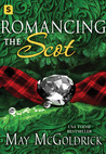 Romancing the Scot by May McGoldrick