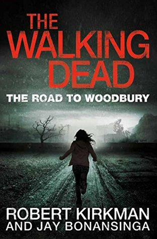 The Road to Woodbury (The Governor #2)