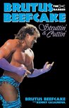 Brutus Beefcake: Struttin' & Cuttin' - Official Autobiography (eBook)
