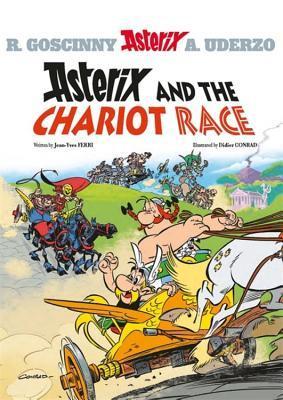 Asterix: Asterix and the Chariot Race: Album 37 por Jean-Yves Ferri, Didier Conrad