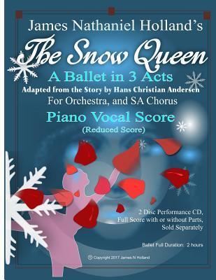 The Snow Queen: A Ballet in 3 Acts, Adapted from the Story by Hans Christian Andersen
