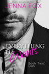 Everything He Wants: Lies (Everything He Wants, #2)