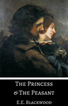 The Princess & The Peasant