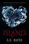 Download ebook Island (Portentous Destiny Series, #1) by S.E. Rose