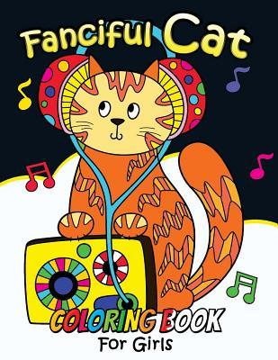 Fanciful Cat Coloring Book for Girls: Animal Stress-Relief Coloring Book for Adults and Grown-Ups