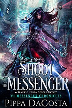 Shoot the Messenger (Messenger Chronicles, #1)