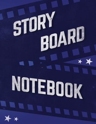 Storyboard Notebook: 8.5x11 120pages Storyboard Notebook, Film Notebook, Storyboarding Notebook, Storyboard Template, Director's Notebook