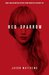 Red Sparrow (Red Sparrow Trilogy, #1)