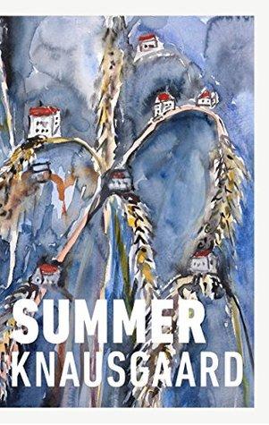 Summer by Karl Ove Knausgård