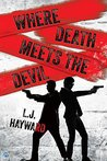 Where Death Meets the Devil by L.J. Hayward