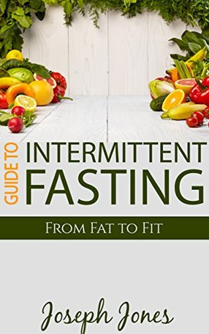 guide-to-intermittent-fasting-from-fat-to-fit