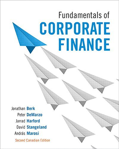 Fundamentals of Corporate Finance, Second Canadian Edition (2nd Edition)