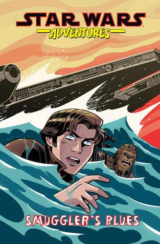 Smuggler's Blues (Star Wars Adventures, #4)