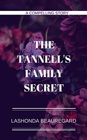 The Tannell's Family Secret