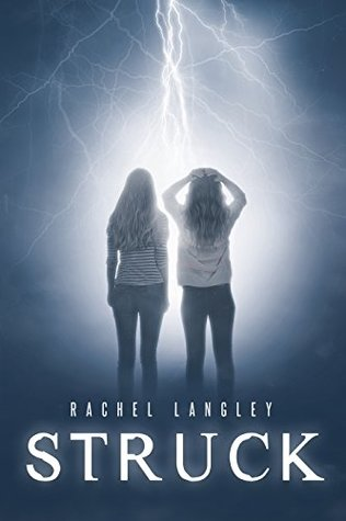 Struck by Rachel Langley