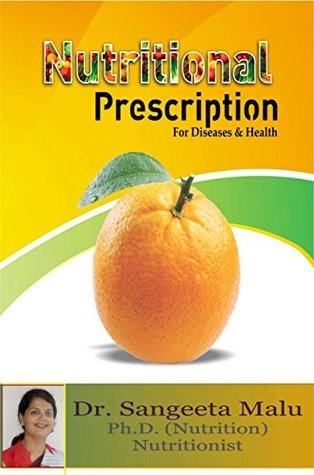 Nutritional Prescription: Dr. Sangeeta Malu