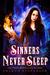 Sinners Never Sleep by Sharon Stevenson
